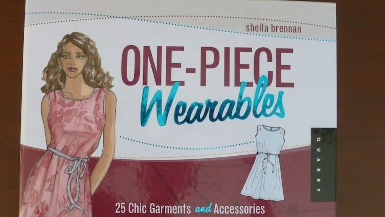 One Piece Wearables Book of 15 One Piece Patterns and Instructions