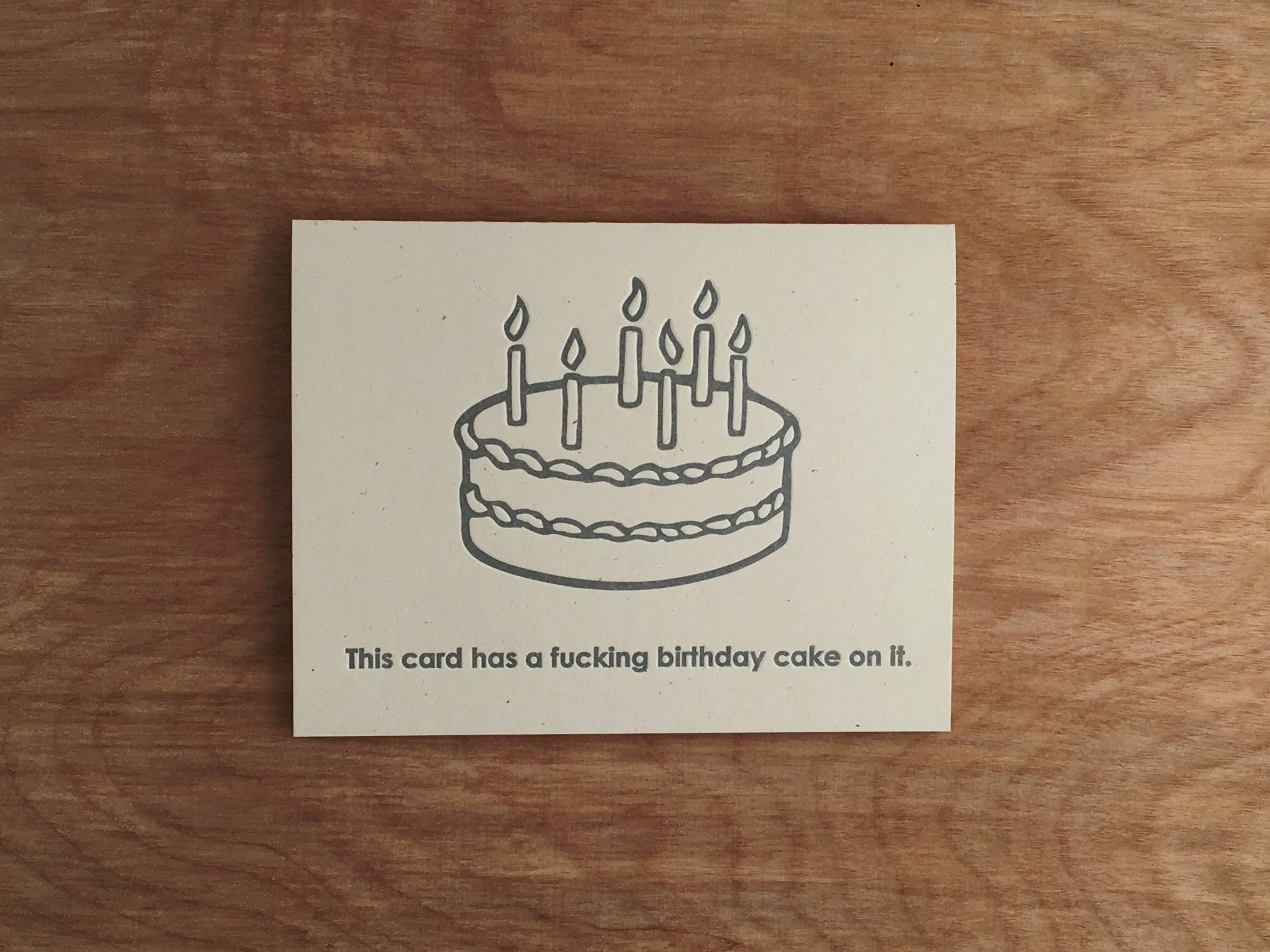 A Birthday Cake On It Funny Absurd Letterpress Greeting Etsy