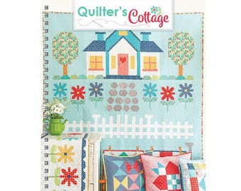 QUILTER'S COTTAGE BOOK by Lori Holt of Bee in my Bonnet