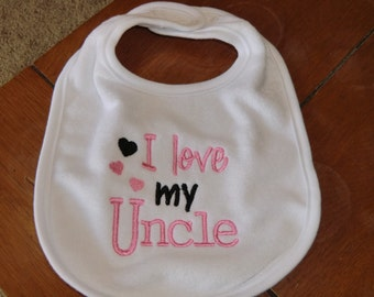 Embroidered Baby Bib - I Love my Uncle - Girl
