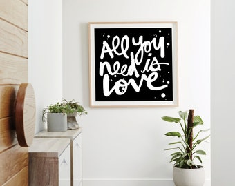 All You Need is Love Print. Quote Prints, Wall Décor, Word Print, Art Print, Wall Art