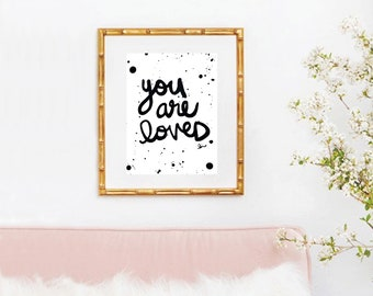 You are Loved Print. Quote Prints, Bedroom Décor, Typography Print, Art Print, Wall Art