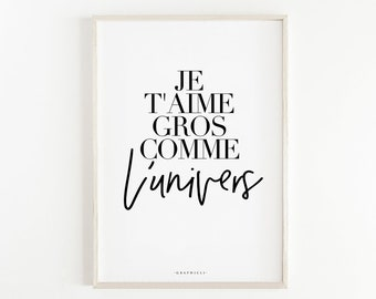 Je T'aime Gros Comme L'univers Print. Quote Prints, Bedroom Décor, Typography Print, Art Print, Large Wall Art