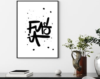Hand Brush Script Fuck It Print. Quote Prints,Office Print, Art Print, Large Wall Art