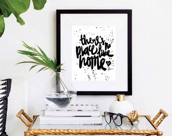 Hand Brush Script, There's No Place Like Home. Quote Prints, Livingroom, Art Print, Large Wall Art