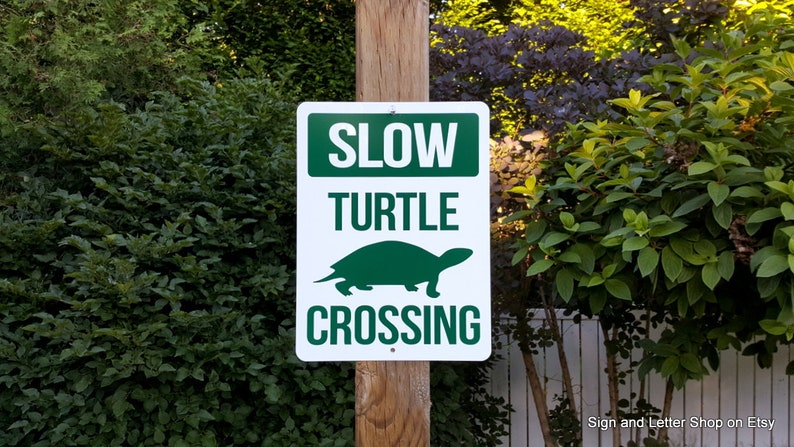 Slow Turtle Crossing >> Turtle Crossing Sign Slow Warning Road Sign Etsy