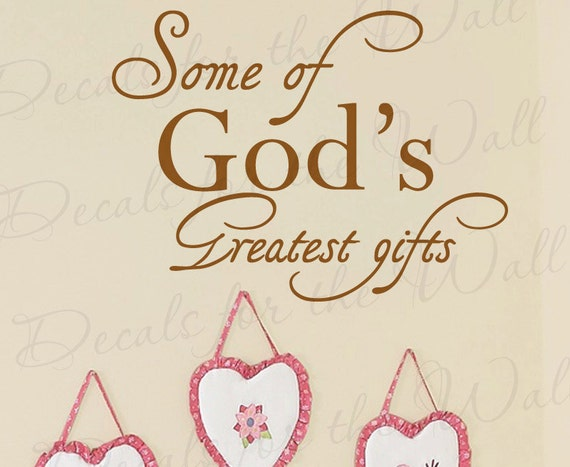 Some God Greatest Gifts Girl Or Boy Room Kid Baby Nursery Etsy