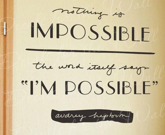Nada es imposible de arte de pared calcomanía Audrey Hepburn inspiración citar calcomanía 1