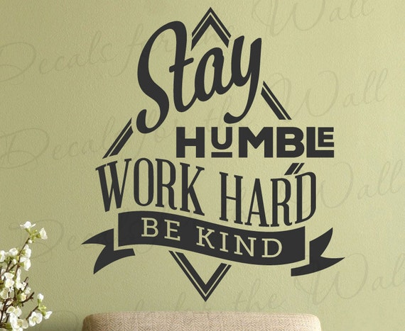 Estancia Humilde Trabajo Duro Ser Tipo Motivacional Inspirador Inspiradora Vinilo Etiqueta Decoración Carta Arte Citar Etiqueta De La Pared