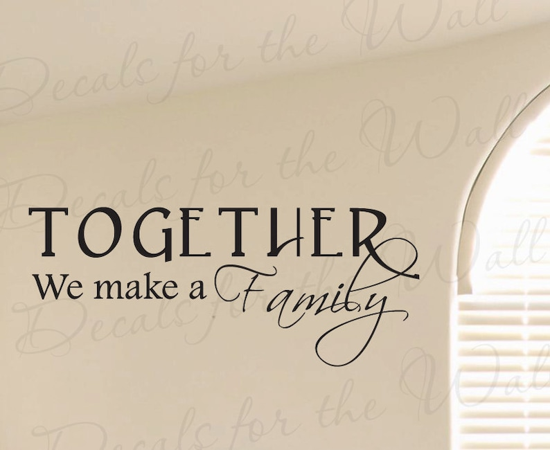 Together We Make a Family Love Home Wall Decal Art Decorative Adhesive  Vinyl Lettering Quote Sticker Graphic Decoration Saying Decor F68