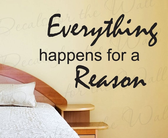 Everything Happens Reason Inspirational Motivational Fate Etsy