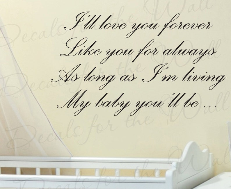 Ill Love You Forever Like Always My Baby Youll Be Boy And Girl Etsy