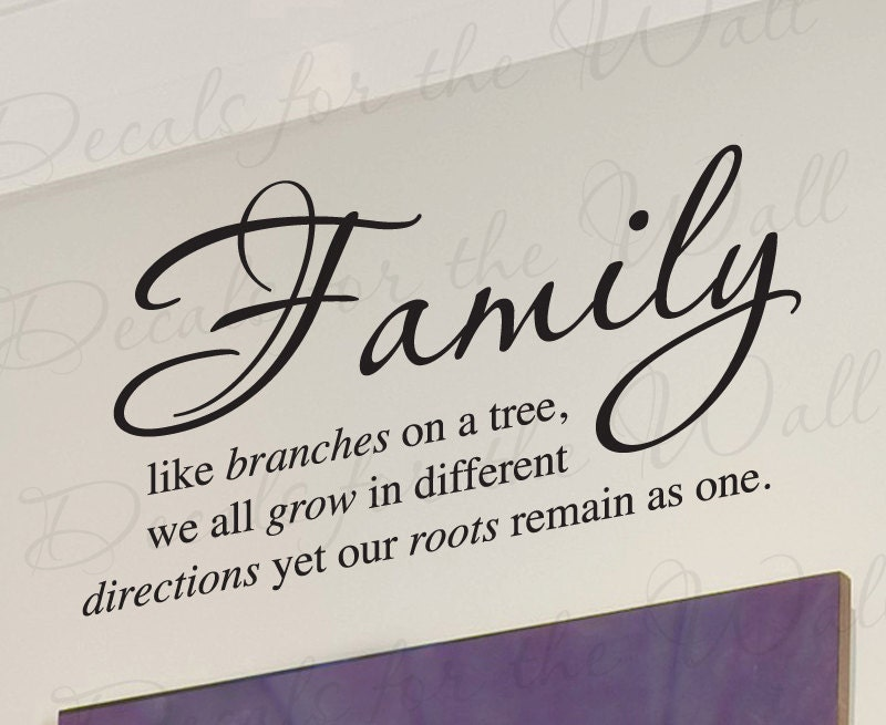 Like Branches On A Tree Quote: Family Like Branches On Tree We All Grow Love Home Wall