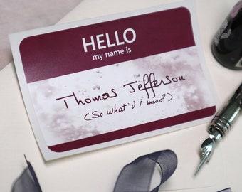 Thomas Jefferson- Hamilton the Musical Name Tag Sticker