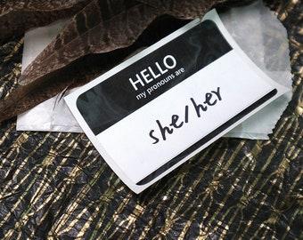 She/Her- Pronoun Name Tag Sticker