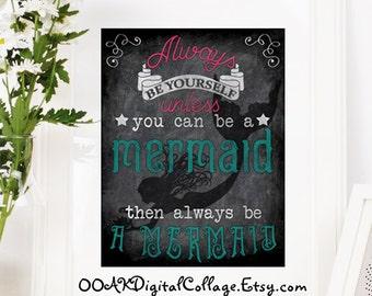 Mermaid Print, Printable Digital download, Instant Download, 8x10 Wall Art, Printable Sign, DIY, Chalkboard Art, You Print, Mermaid Art