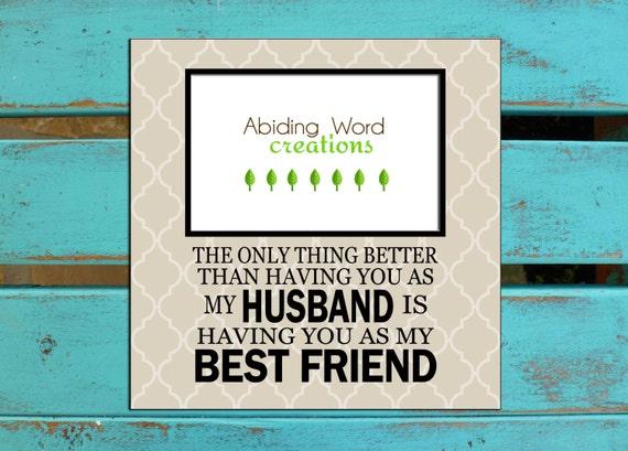 Husband Valentines Gift Is Best Friend