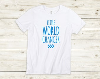 Little World Changer Tee, Kids World Changer Shirt, Change the World, Be the Change, Down Syndrome Awareness Tee