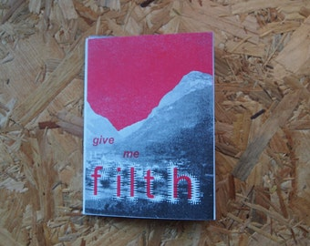 Give Me Filth - a queer luv zine by Cicy Reay