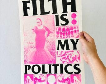 Filth is my Politics A3 riso print