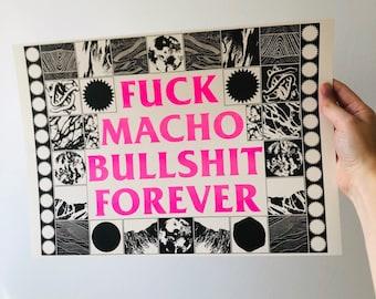 F##k Macho Bulls##t Forever A3 riso print