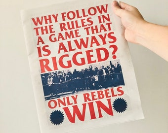 Only Rebels Win 12 page newspaper zine