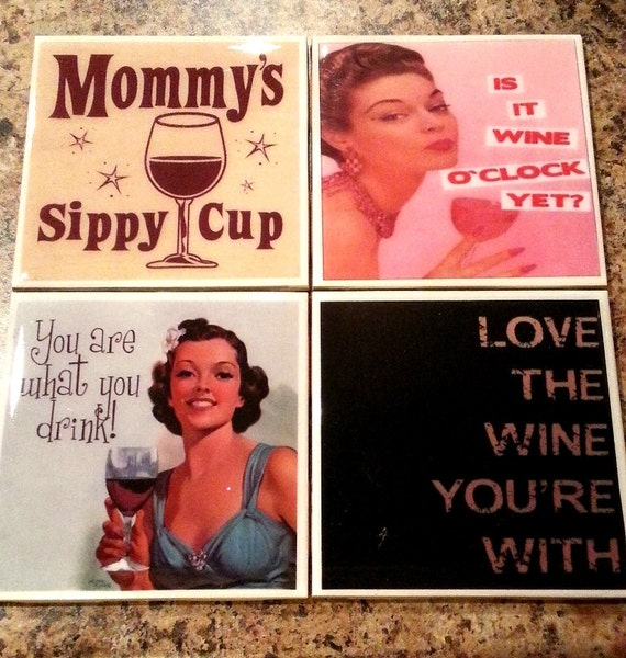 Funny Wine quote Coaster set, Wine quotes, coasters, kitschy, altered art, Wine puns,  gifts for her, home Decor gift, hostess gift, pin up