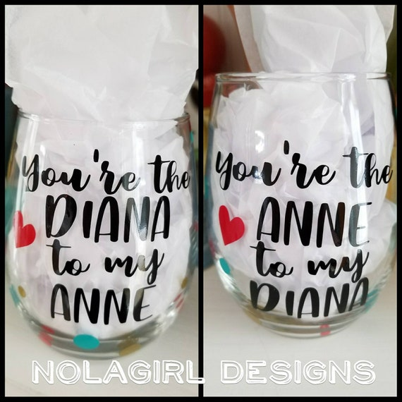 Best Friends Wine glass,  kindred spirits, True friends, Anne and Diana, gifts for wine lovers, personalized gift, long distance Friendship