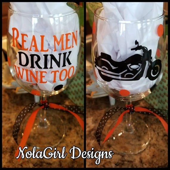 Dads Wine Glass, Men's Wine Glasses, Personalized gift for Fathers Day, Motorcycle, Daddys Sippy Cup, Real men drink wine, Uncle gift, funny