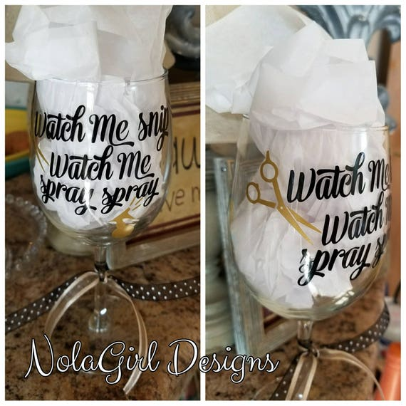 Hair Stylist Wine Glass, Watch me snip, Salon owner, Gifts for Beauty school graduate, Blow Dryer, Barber, Boutique wine Glass, Personalized