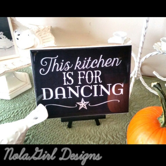 Kitchen Decoration,Dancing in the kitchen sign, black & white, Home Decor, country, kitchen art, Decorative sign, Gift, Rustic Kitchen gift