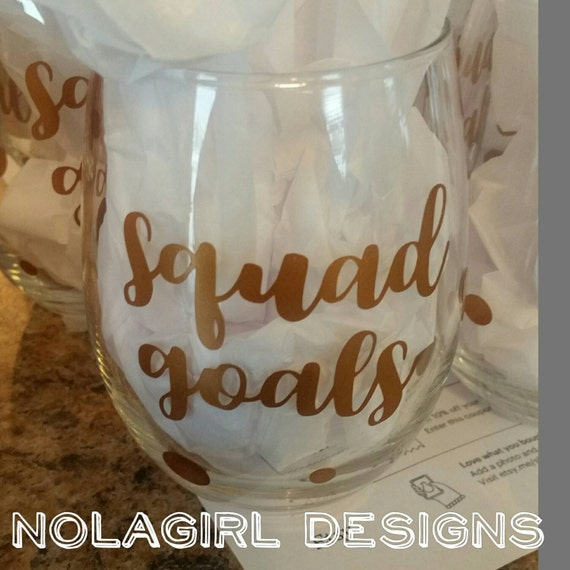 Squad Goals Wine Glass, Bride to Be Gift - Engagement Gift - Bachelorette party gift, Bridal Shower Favor, Best Friends, party squad, fun