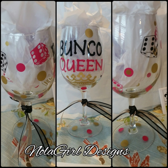Bunco Wine Glass, Bunco Babe, I Love Bunco, Game Night, Queen of the Dice, Bunco Queen Glass, Gifts for friends, personalized wine glass