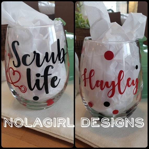 Nurse Wine Glass, Scrub Life, Nurse Gift, RN, Trauma Nurse, Personalized glass, Nurse Glass, Scrub Nurse, Wine Glass Gifts, Nurses Gift