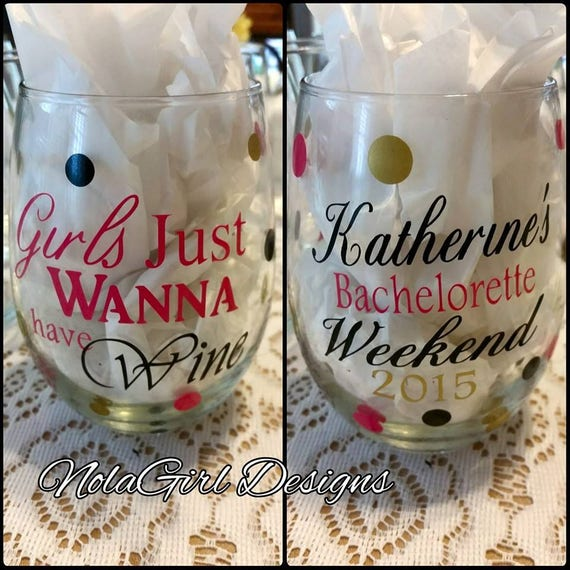 Decorated wine glass, Personalized Bridal favors,Custom Bachelorette party favors, Girls just wanna have wine, wine glasses, Birthday gifts
