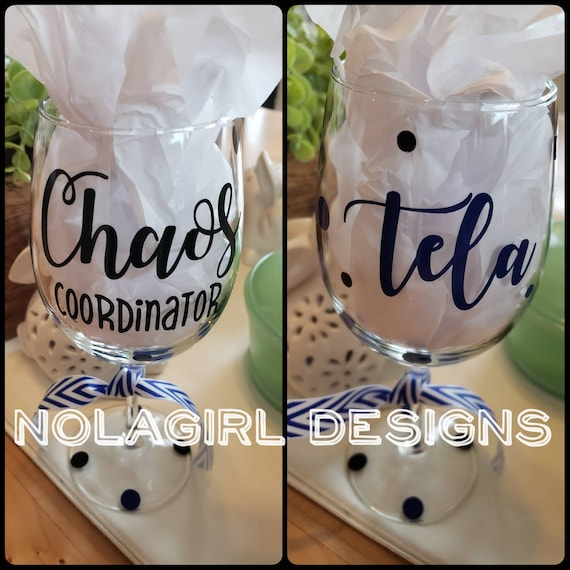 Chaos coordinator Wine Glass, Boss' Day Gift, Mom Glass, Apartment Manager wine glass, Nurse, Teacher, Personalized gift for you boss, funny