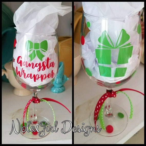 Christmas Wine Glass, Gangsta Wrapper Wine Glass, Party Favor, cocktails, Gifts, Housewarming, Stemless glass, personalized, Holiday Cheer