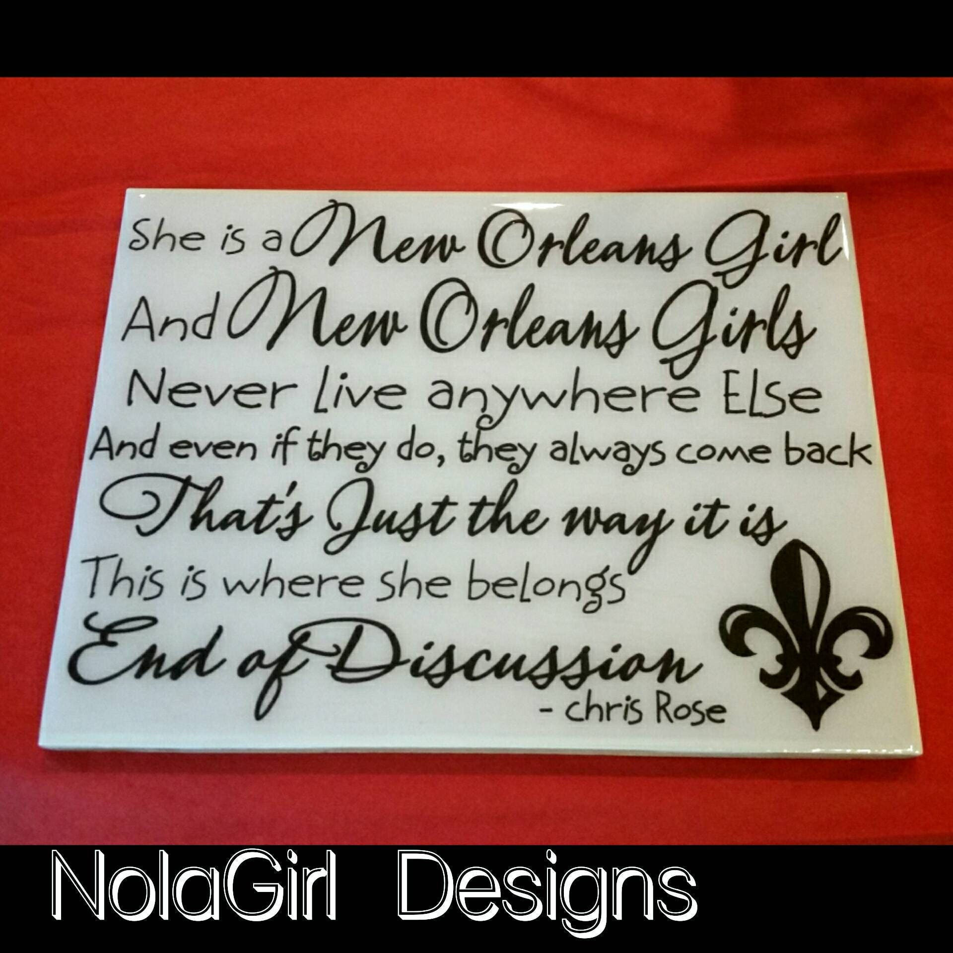 New Orleans, Girl Quote, NOLA, Ceramic tile,New Orleans Quote, New ...