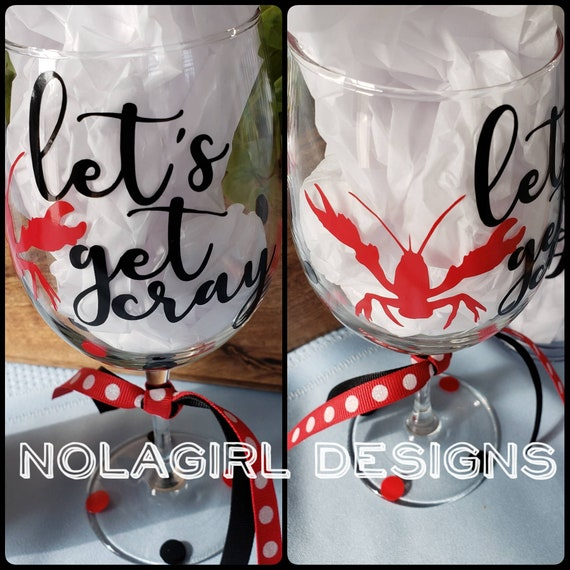 Crawfish season, New Orleans Wine Glass, Let's get cray, cajun Seafood Southern Food, glass, Engagement Party, Festival Time, cray time cher