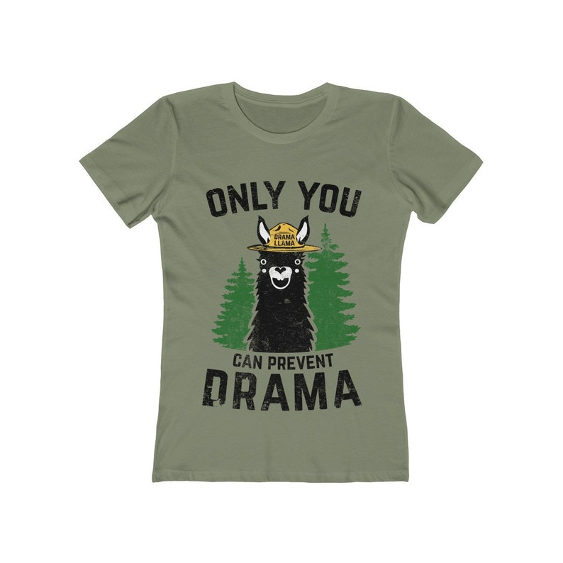 Women's The Boyfriend Tee  Only You Can Prevent Drama image 0