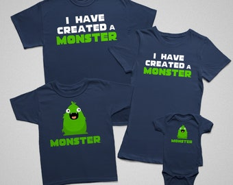 Matching Family Shirts Set | I Have Created A Monster | Family Reunion | Vacation | Father's Day | Mother's Day | Birthday
