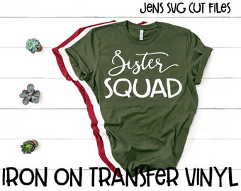 a571dc358d Sister Squad Vinyl Iron On Decal/T-shirt Transfer