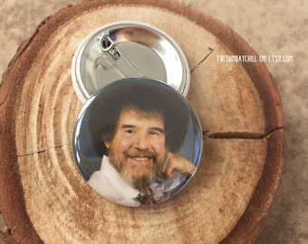 "1.25"" Bob Ross Pinback button - badge - brooch"