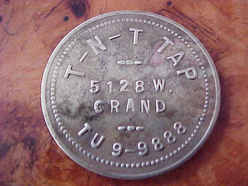 1940s 1950s T-N-T TAP Bar 10 Cent in Drinks Trade Brass Token 5128 W Grand Chicago Exc Exonumia Ol Skool Drinker Alcohol Collectible VGC