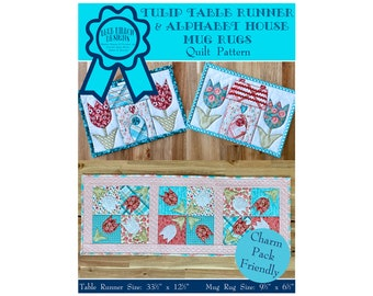 Tulip Table Runner and Alphabet House Mug Rugs Quilt Pattern - Digital Pattern PDF Download