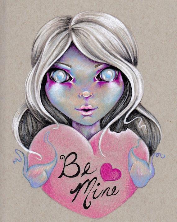 Be Mine 8x10 Original