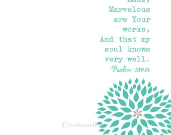 Fearfully and Wonderfully Made . Marvelous Are Your Works . Psalm 139:14 Frame-able Scripture Print with Flower