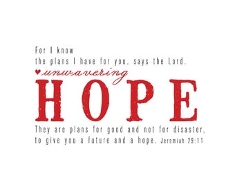 Hope Unwavering Scripture Print with Jeremiah 29:11