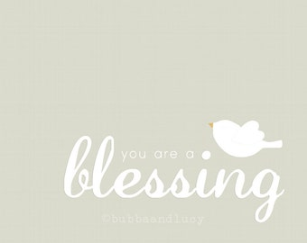 You Are A Blessing with Bird