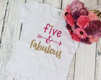 Five and Fabulous 5th birthday t-shirt - Fifth Birthday Shirt -5th birthday outfit -  5th Birthday Top- Fourth birthday shirt